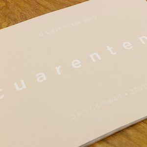 Cuarentena by Sam Cornwell (Limited edition of 100)